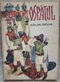 Ospatul - Calin Gruia// ilustratii T. Bogoi