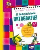 Sa deslusim tainele ortografiei (+8 ani) - carte+CD audio   Carmen Dragan