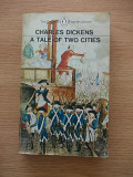 CHARLES DICKENS- A TALE OF TWO CITIES, in lb. engleza, r4a