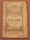 Clipe Traite. Schite Si Nuvele B.P.T. Nr. 256 Editura Alcalay - A. Nora