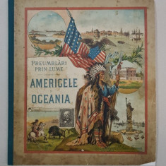 PREUMBLARI PRIN LUME, AMERICILE SI OCEANIA, SOCEC, SFARSIT SEC XIX