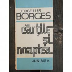CARTILE SI NOAPTEA - JORGE LUIS