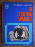 Livia Ardelean - În legitimă apărare
