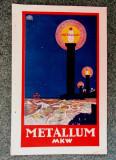 """Oradea Mare 1923.Reclama """"METALLUM"""".Cromolitografie Szücs Pál(1906 - 1969)."""