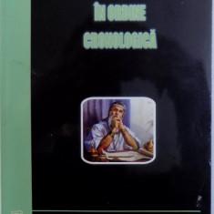 MANIFESTAREA SACRULUI IN ORDINE CRONOLOGICA , VOL. XIV de IOAN BUCIUMAN ...VADIC TANASE , 2010
