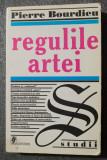 Pierre Bourdieu - Regulile artei: geneza și structura câmpului literar