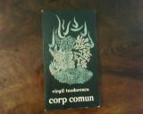 Virgil Teodorescu Corp comun, ed. princeps, avangarda, Alta editura
