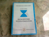 INTRODUCERE IN EPISTEMOLOGIE - ACSINTE DOBRE
