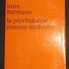 PSYCHANALYSE ET LOGIQUE - IMRE HERMANN (CARTE IN LIMBA FRANCEZA)