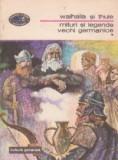 Walhalla si Thule. Mituri si legende vechi germanice, Volumul I