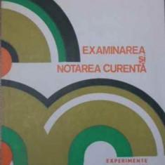 EXAMINAREA SI NOTAREA CURENTA - PELAGHIA POPESCU