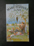P. L TRAVERS - MARY POPPINS IN PARC