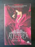 KIERA CASS - ALEGEREA