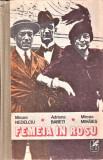 Femeia in rosu Cartea romaneasca M. Nedelciu, A. Babeti, M.Mihaies