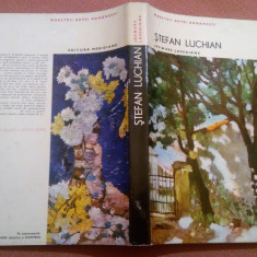 Stefan Luchian.  Editura Meridiane, 1972 - Jaques Lassaigne, Alta editura