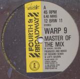 Warp 9 - Master Of The Mix 1983, disc vinil Maxi Single CITITI descrierea!