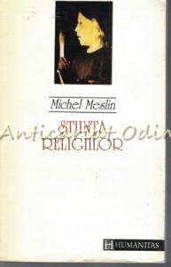 Stiinta Religiilor - Michel Meslin
