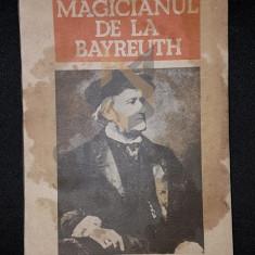 POPOVICI DORU (DEDICATIE SI AUTOGRAF!) - MAGICIANUL DE LA BAYREUTH, POPOVICI DORU (DEDICATIE SI AUTOGRAF!)