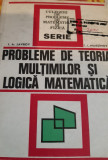 PROBLEME DE  TEORIA  MULTIMILOR SI LOGICA MATEMATICA   T