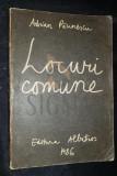 PAUNESCU ADRIAN - LOCURI COMUNE (202 Poezii Noi), 1986, Bucuresti