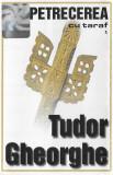 Casetă audio Tudor Gheorghe – Petrecerea Cu Taraf 1, Casete audio