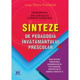 Sinteze De Pedagogia Invatamantului Prescolar, Coordonatori: Ion Albulescu, Horatiu Catalano