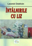 Intalnirile cu Liz/Leonid Dobicin