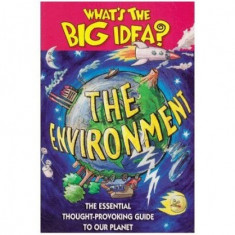 What's the Big Idea? - The Environment