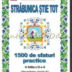 Strabunica Stie Tot. 1500 De Sfaturi Practice