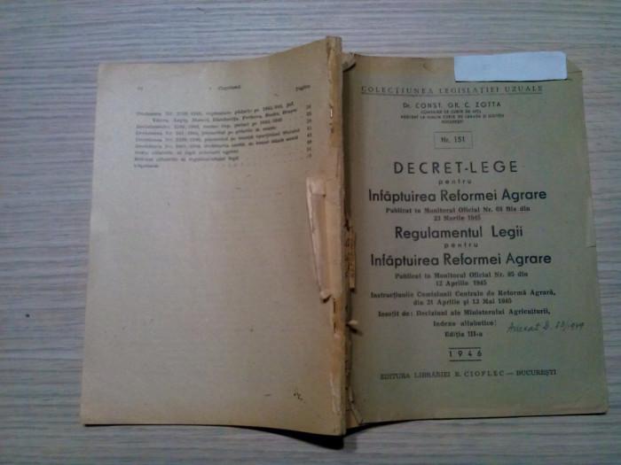DECRET-LEGE pentru Infaptuirea REFORMEI AGRARE - Const. Gr. Zotta -1946, 54 p.