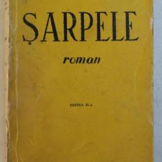 SARPELE - roman de MIRCEA ELIADE , EDITIA A - II - A , 1944