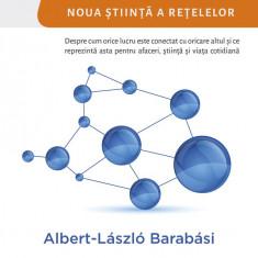 Linked. Noua stiinta a retelelor   Albert-Laszla Barabasi