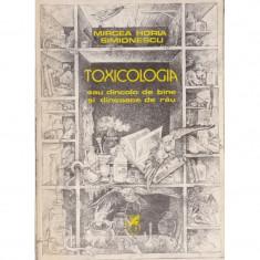 Toxicologia - Mircea Horia Simionescu