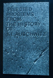 Selected Problems From the History of KL Auschwitz