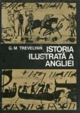 G. M. Trevelyan - Istoria ilustrată a Angliei