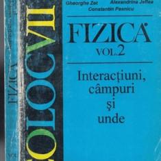 Fizica. Interactiuni, Campuri Si Unde II - Emil Luca, Gheorghe Maft