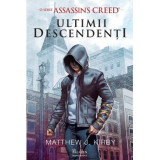 Assassin s Creed. Ultimii descendenti
