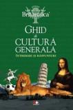 Ghid de cultura generala. Intrebari si raspunsuri. Editia a III-a/***