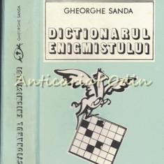 Dictionarul Enigmistului - Gheorghe Sanda