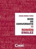 Ghid de conversatie roman-englez   Ioana Maria Turai