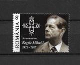 ROMANIA 2017 - IN MEMORIAM REGELE MIHAI I, MNH - LP 2173, Nestampilat