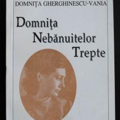 Epistolar Lucian Blaga - Domnița Gherghinescu-Vania: Domnița Nebănuitelor Trepte