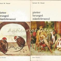 Pieter Bruegel Nazdravanul I, II - Gerhard W. Menzel
