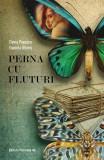 Perna cu fluturi | Doina Popescu, Daniela Ulieriu