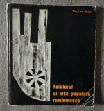 Paul H. Stahl - Folclorul și arta populară românească