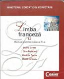 Limba franceza. Manual pentru clasa a 11a - Doina Groza, Clasa 11