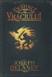 Cumpara ieftin Destinul Vraciului, Cronicile Wardstone, Vol. 8/Joseph Delaney