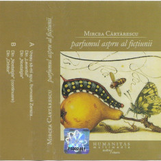 Caseta Mircea Cărtărescu – Parfumul Aspru Al Ficţiunii, originala