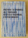Premise economice ale formarii statului national unitar roman