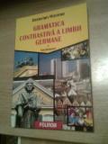 Gramatica contrastiva a limbii germane - vol. I. Vocabularul - Octavian Nicolae